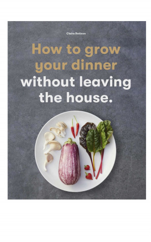 книга: HOW TO GROW YOUR DINNER